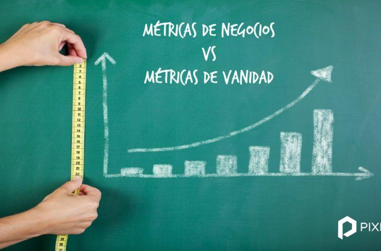Métricas de negocio vs métricas de vanidad