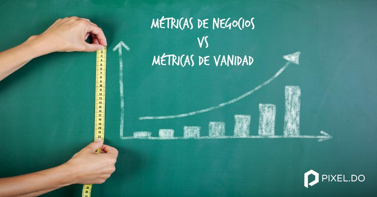 Caso de estudio: Métricas de negocio vs. métricas de vanidad